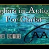 Anglers in Action for Christ